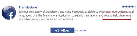 Facebook cho phép mọi người dịch và vote xem bản dịch nào sẽ được đưa lên trang.
