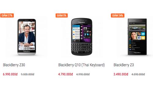 """Nhiều mẫu BlackBerry """"chính hãng"""" giảm giá cả triệu đồng."""