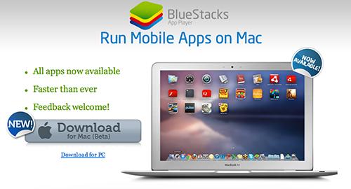 BlueStacks đã có trên OS X.