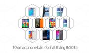 10 smartphone bán chạy nhất Việt Nam tháng 8/2015