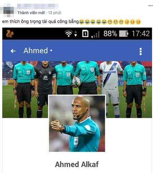 Ngay cả tài khoản Facebook của trọng tài điều khiển trận chung kết, ông Ahmed Alkaf cũng sớm bị truy lùng. Nhiều người nhận xét đây là trọng tài công tâm nhất giải đấu lần này.